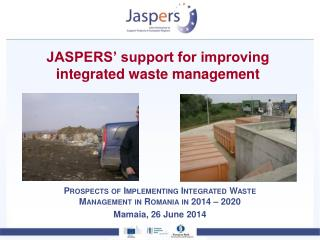 JASPERS' support for improving  integrated waste management