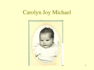 Carolyn Joy Michael