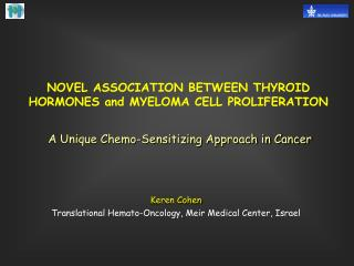 NOVEL ASSOCIATION BETWEEN THYROID HORMONES and MYELOMA CELL PROLIFERATION