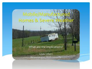 Mobile/Manufactured Homes & Severe Weather