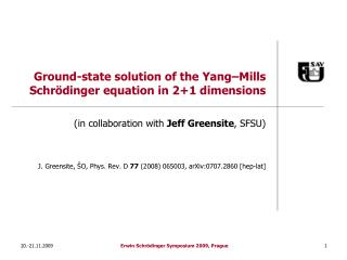 Ground-state solution of the Yang –Mills  Schrödinger equation in 2+1 dimensions