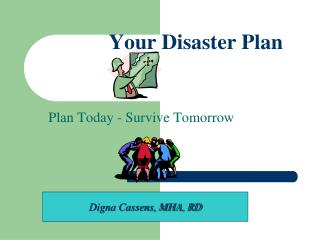 Your Disaster Plan