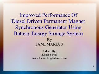 Improved Performance Of  Diesel Driven Permanent Magnet Synchronous Generator Using