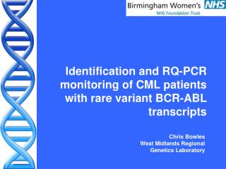 Identification and RQ-PCR monitoring of CML patients with rare variant BCR-ABL transcripts