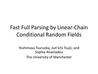 Fast Full Parsing by Linear-Chain Conditional Random Fields