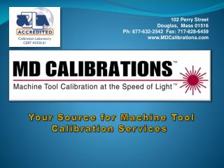 Your Source for Machine Tool Calibration Services