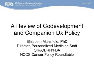 A Review of Codevelopment and Companion Dx Policy