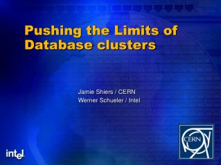 Pushing the Limits of Database clusters