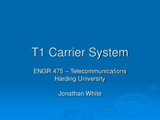 T1 Carrier System