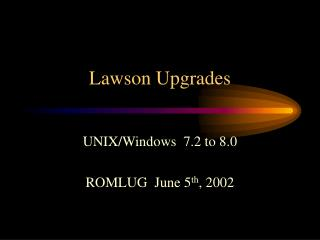 Lawson Upgrades