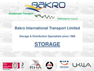 Bakro International Transport Limited Storage & Distribution Specialists since 1986 STORAGE