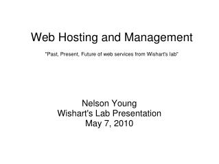 "Web Hosting and Management ""Past, Present, Future of web services from Wishart's lab"""