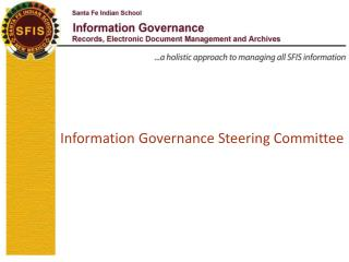 Information Governance Steering Committee