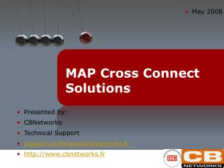 MAP Cross Connect Solutions