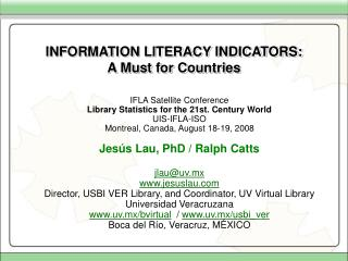 INFORMATION LITERACY INDICATORS: A Must for Countries