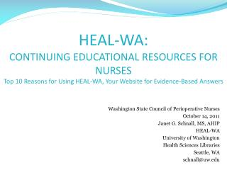 Washington State Council of  Perioperative  Nurses October 14, 2011 Janet G. Schnall, MS, AHIP