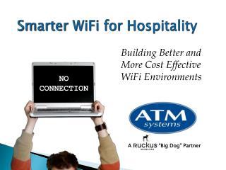 Smarter WiFi for Hospitality