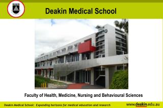 Faculty of Health, Medicine, Nursing and Behavioural Sciences