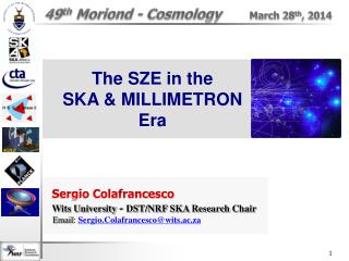 49 th Moriond  -  Cosmology March 28 th , 2014