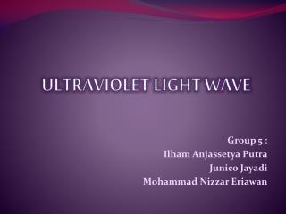 ULTRAVIOLET LIGHT WAVE