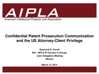 Confidential Patent Prosecution Communication  and the US Attorney-Client Privilege