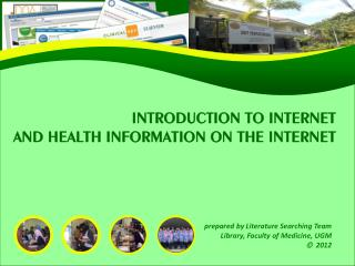 INTRODUCTION TO INTERNET AND HEALTH INFORMATION ON THE INTERNET