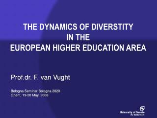 THE DYNAMICS OF DIVERSTITY  IN THE  EUROPEAN HIGHER EDUCATION AREA