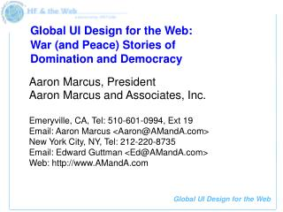 Global UI Design for the Web:   War (and Peace) Stories of Domination and Democracy