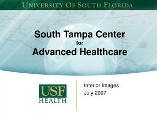 South Tampa Center  for Advanced Healthcare