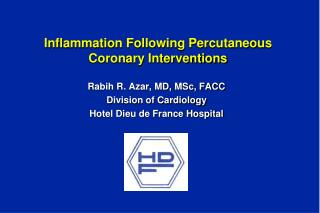 Inflammation Following Percutaneous Coronary Interventions