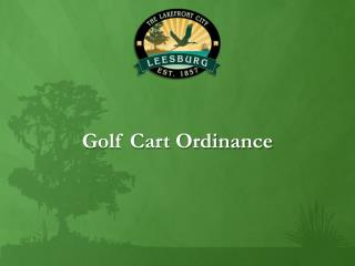 Golf Cart Ordinance