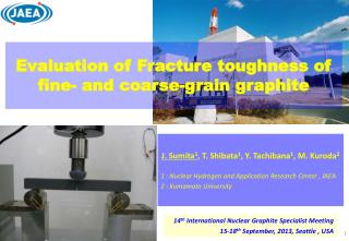 Evaluation of Fracture toughness of fine- and coarse-grain graphite