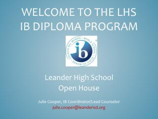 Welcome to the LHS  IB Diploma Program