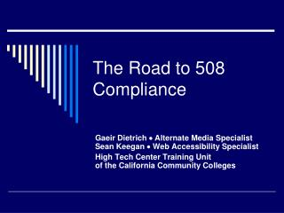 The Road to 508 Compliance