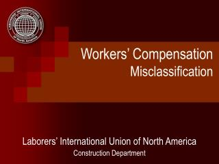 Workers' Compensation Misclassification