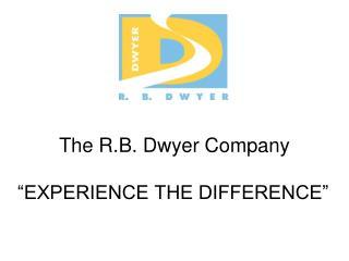 The R.B. Dwyer Company