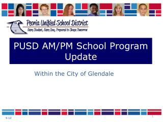 PUSD AM/PM School Program Update