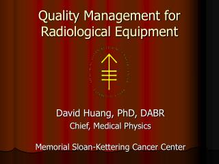 Quality Management for Radiological Equipment