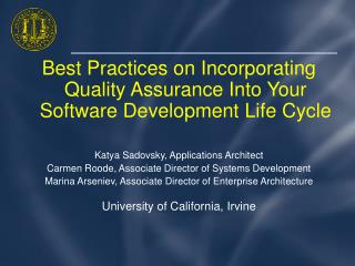 Best Practices on Incorporating Quality Assurance Into Your Software Development Life Cycle