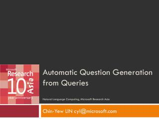 Automatic Question Generation from Queries Natural Language Computing, Microsoft Research Asia
