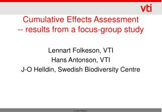 Cumulative Effects Assessment  -- results from a focus-group study