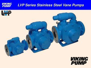 LVP Series Stainless Steel Vane Pumps