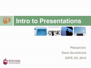 Intro to Presentations