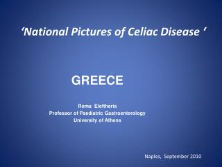 'National Pictures of Celiac Disease '
