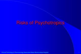 Risks of Psychotropics