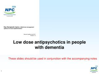 Low dose antipsychotics in people with dementia