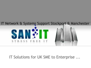 IT solutions for UK SME to enterprises by SAN-IT