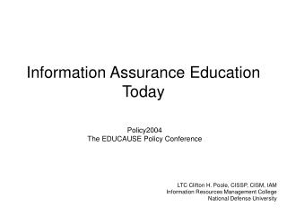 Information Assurance Education Today