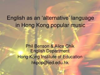 English as an 'alternative' language in Hong Kong popular music
