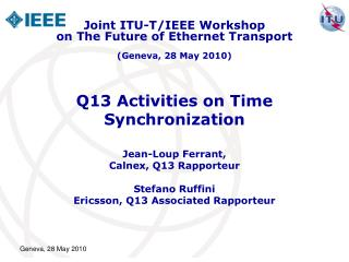 Q13 Activities on Time Synchronization